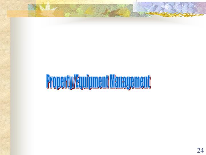 Property/Equipment Management