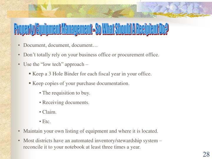 Property/Equipment Management - So What Should A Recipient Do?
