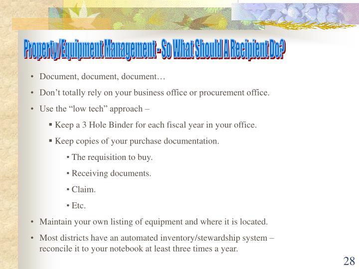 Property/Equipment Management - So What Should A Recipient Do?