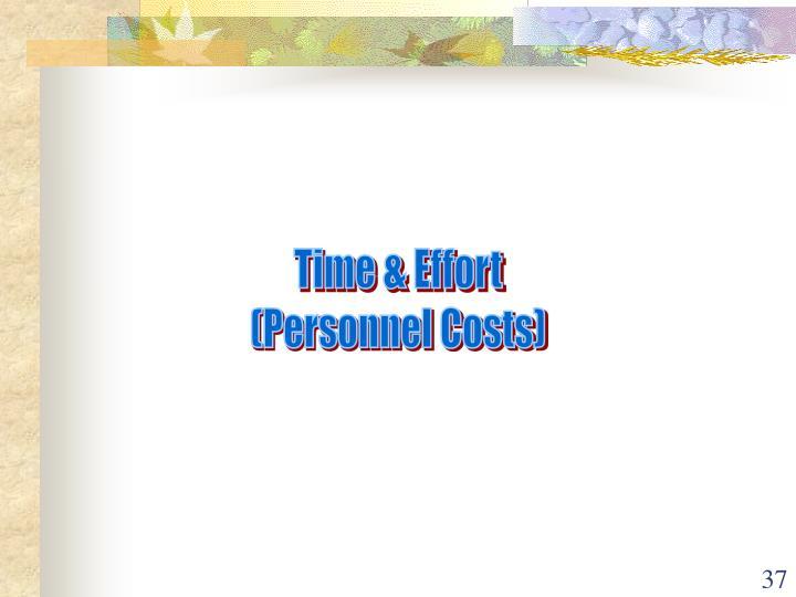 Time & Effort