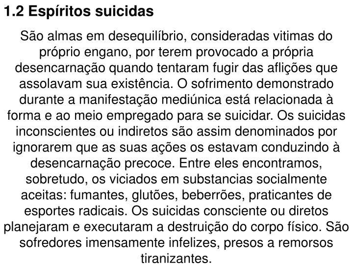 1.2 Espíritos suicidas