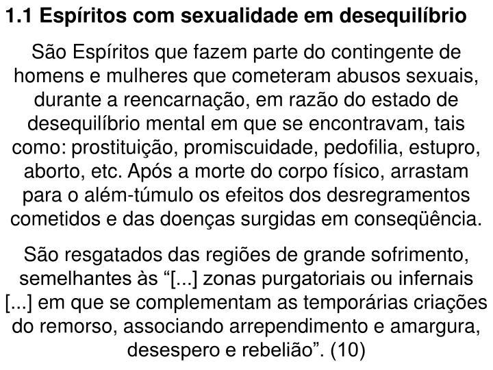 1.1 Espíritos com sexualidade em desequilíbrio