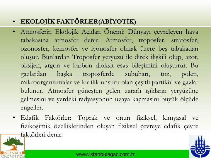 EKOLOJİK FAKTÖRLER(ABİYOTİK)