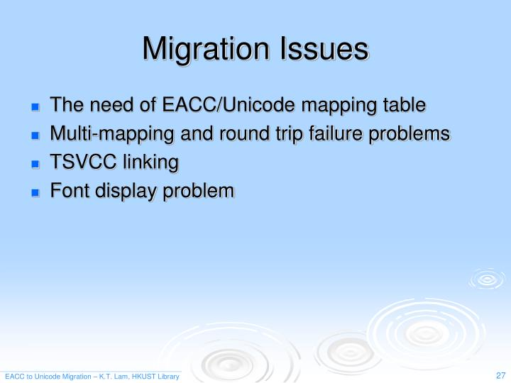 Migration Issues