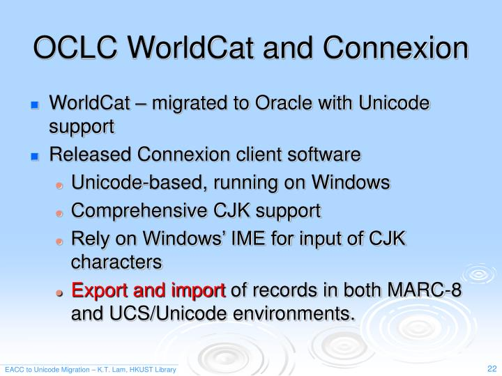 OCLC WorldCat and Connexion