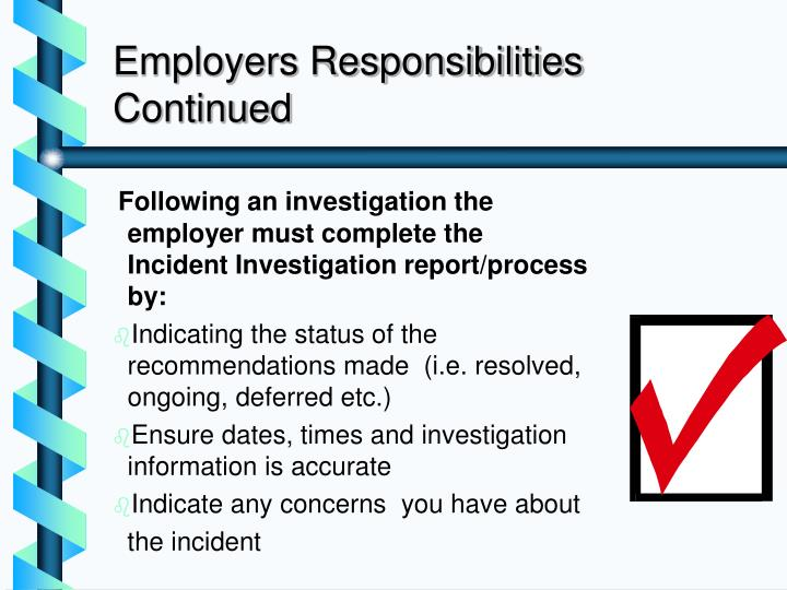 Employers Responsibilities Continued