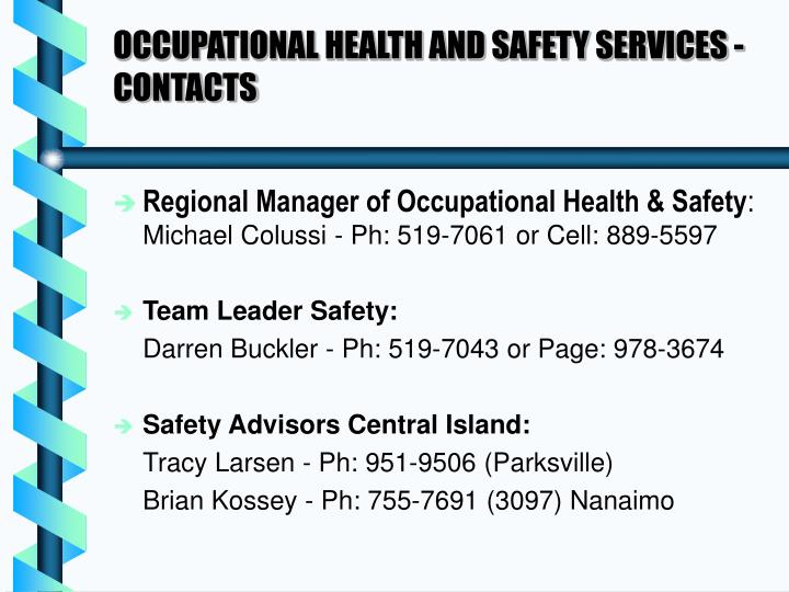 OCCUPATIONAL HEALTH AND SAFETY SERVICES - CONTACTS