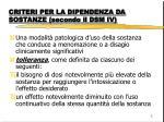 criteri per la dipendenza da sostanze secondo il dsm iv4