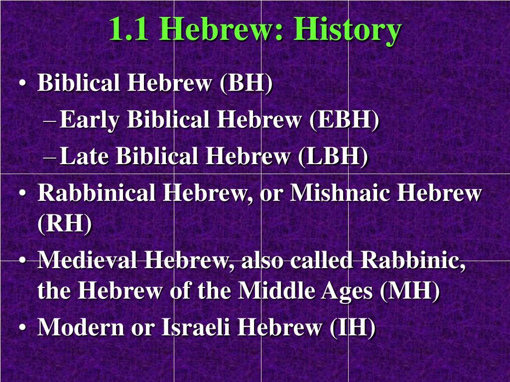 1.1 Hebrew: History