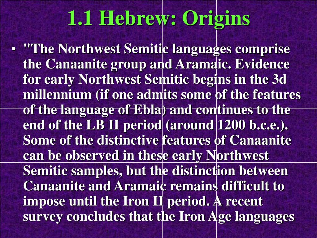 1.1 Hebrew: Origins