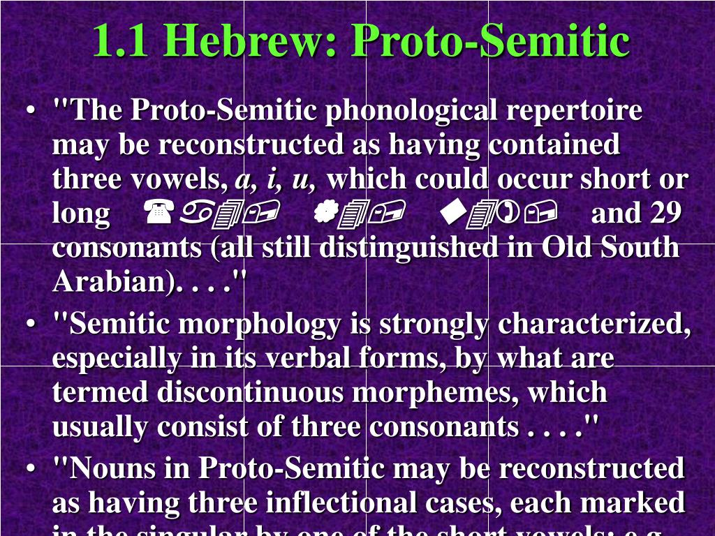 1.1 Hebrew: Proto-Semitic