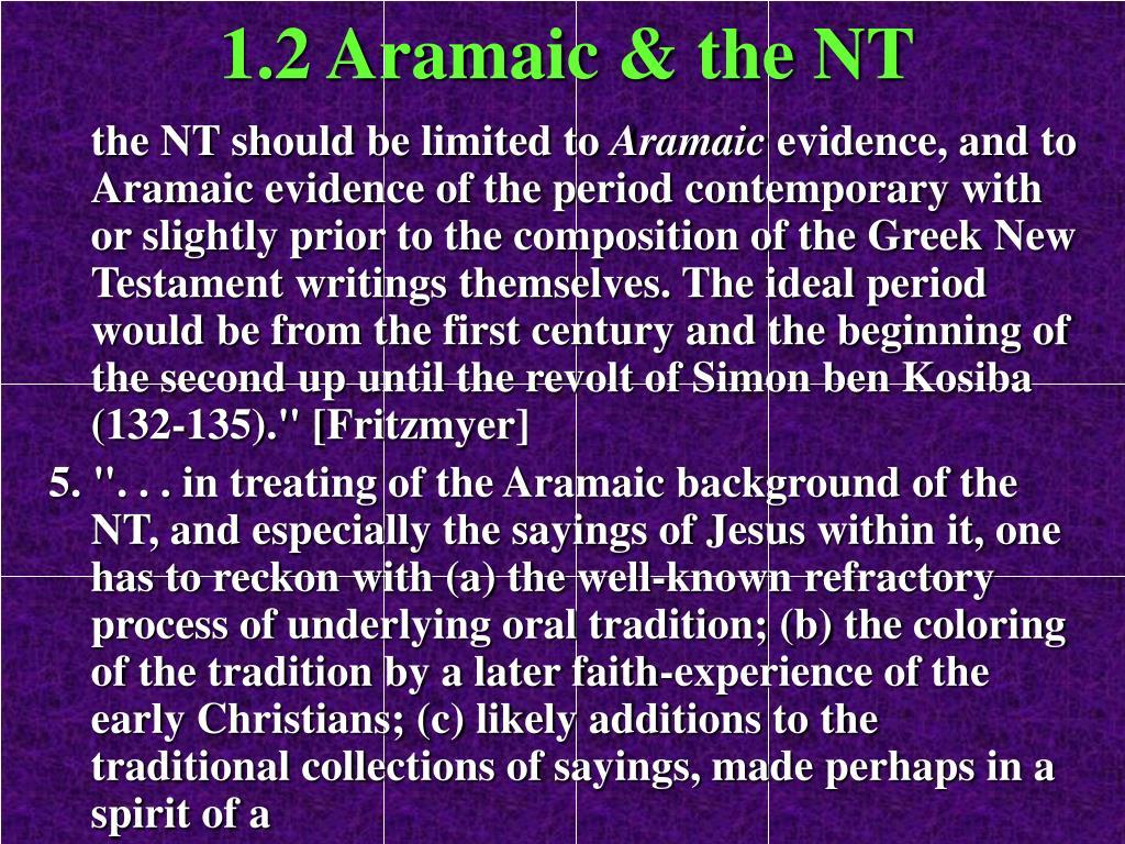 1.2 Aramaic & the NT