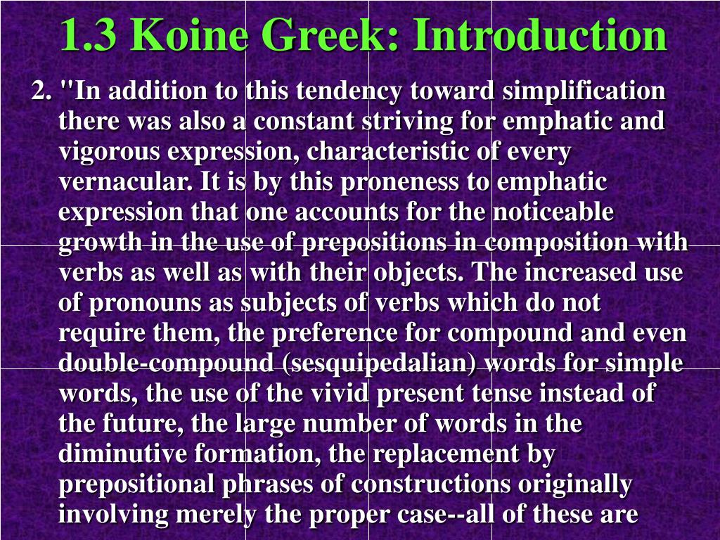 1.3 Koine Greek: Introduction