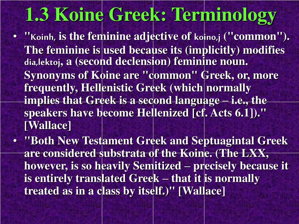 1.3 Koine Greek: Terminology