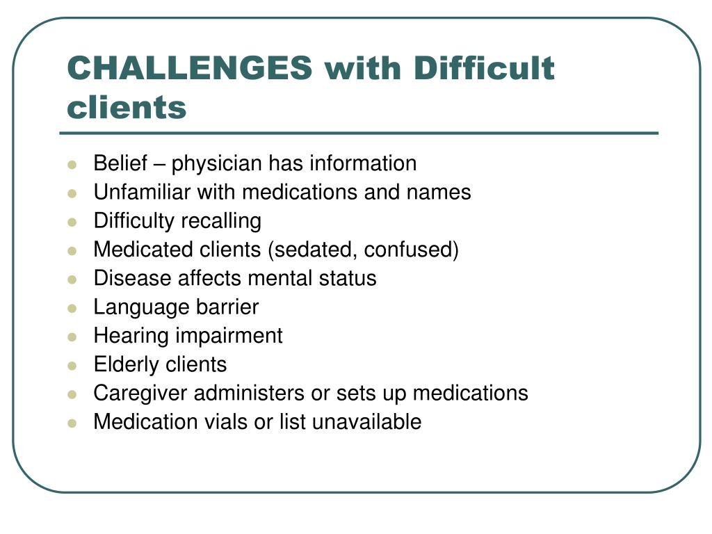 CHALLENGES with Difficult clients