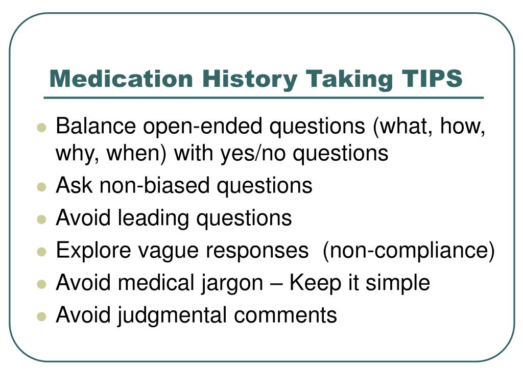 Medication History Taking TIPS