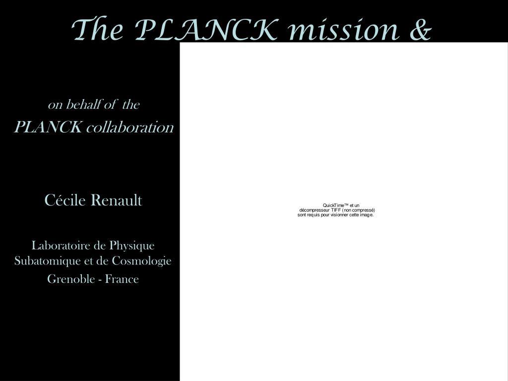 The PLANCK mission &