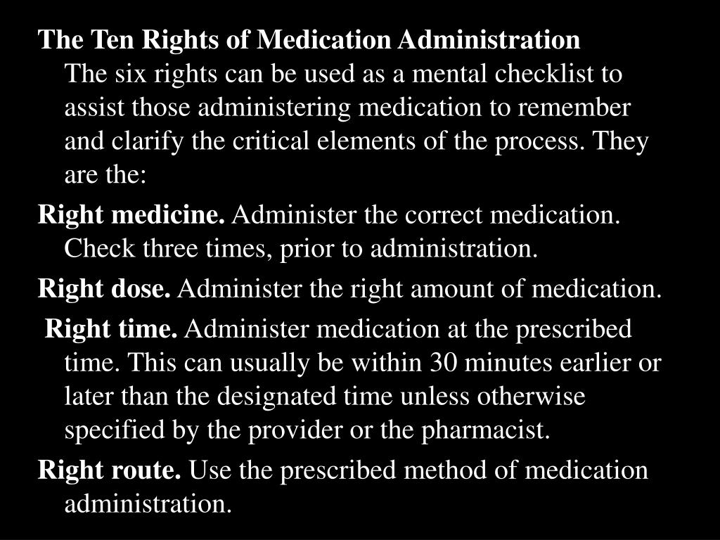 The Ten Rights of Medication Administration