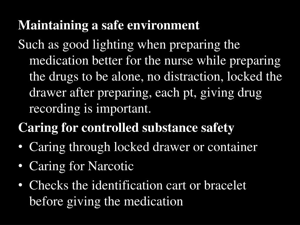 Maintaining a safe environment