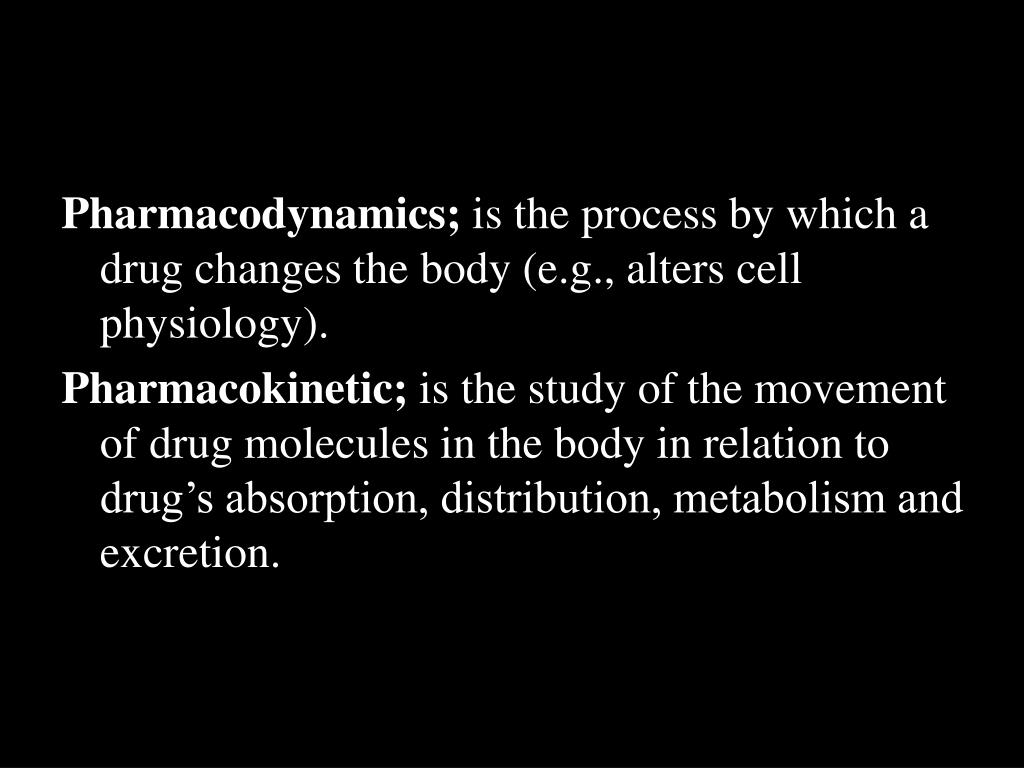 Pharmacodynamics;
