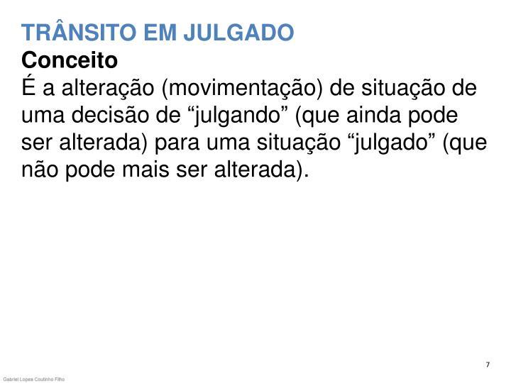 TRÂNSITO EM JULGADO