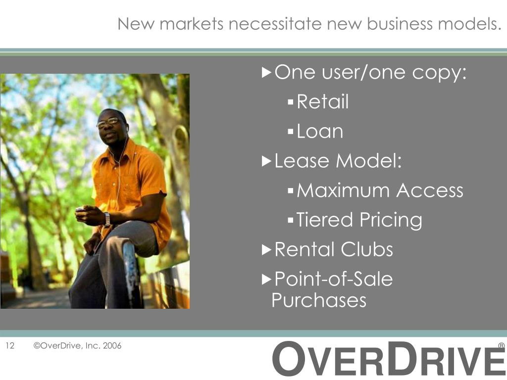 New markets necessitate new business models.