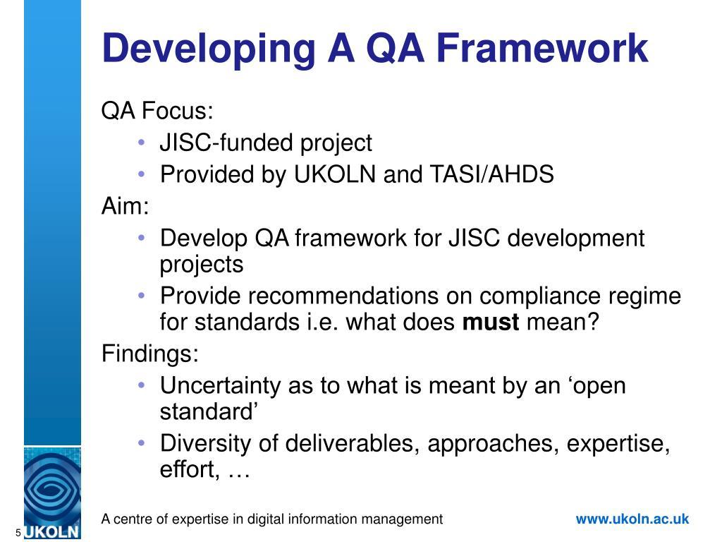Developing A QA Framework