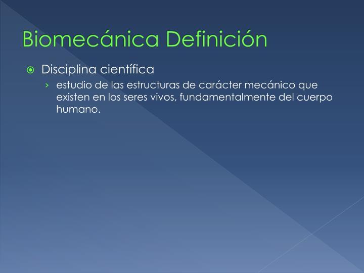 Biomecánica Definición