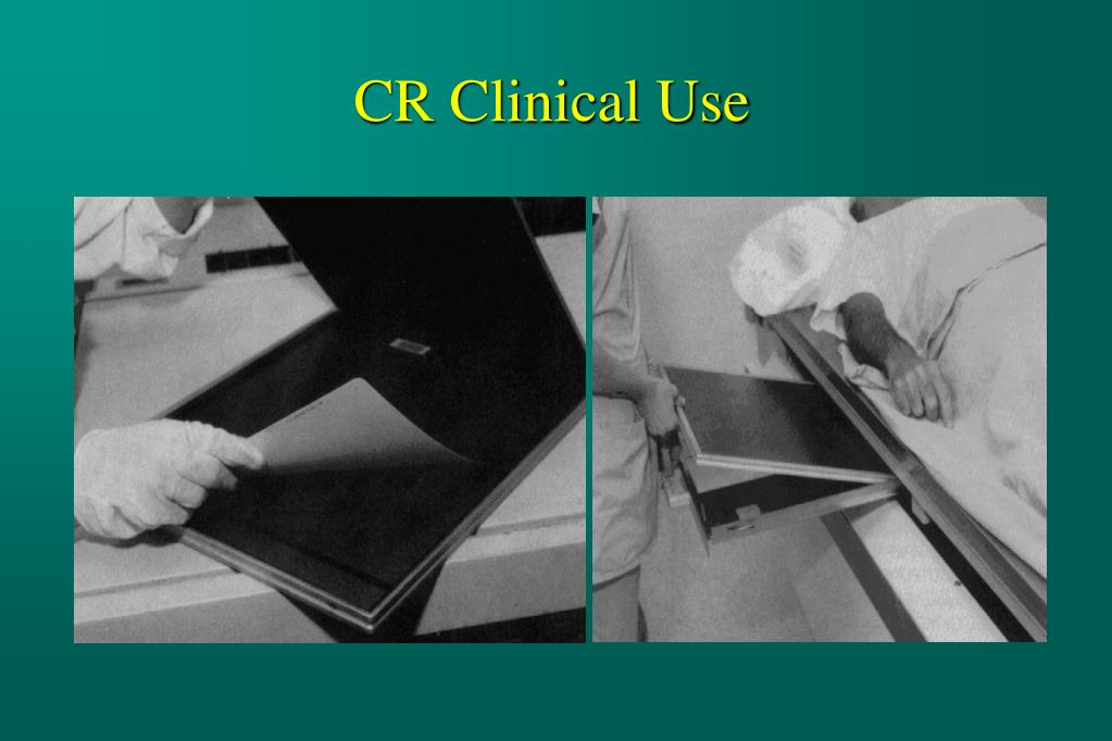 CR Clinical Use