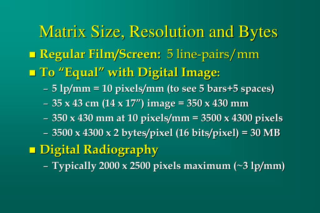 Matrix Size, Resolution and Bytes