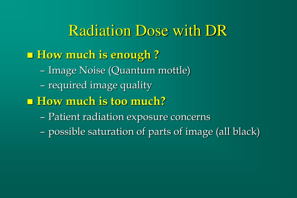 Radiation Dose with DR