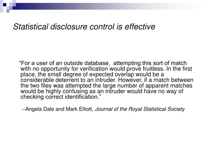 Statistical disclosure control is effective