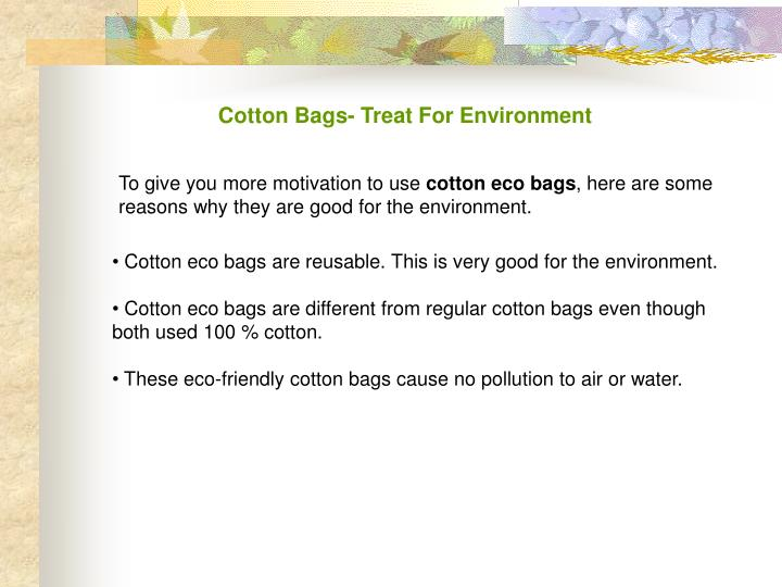 Cotton Bags- Treat For Environment