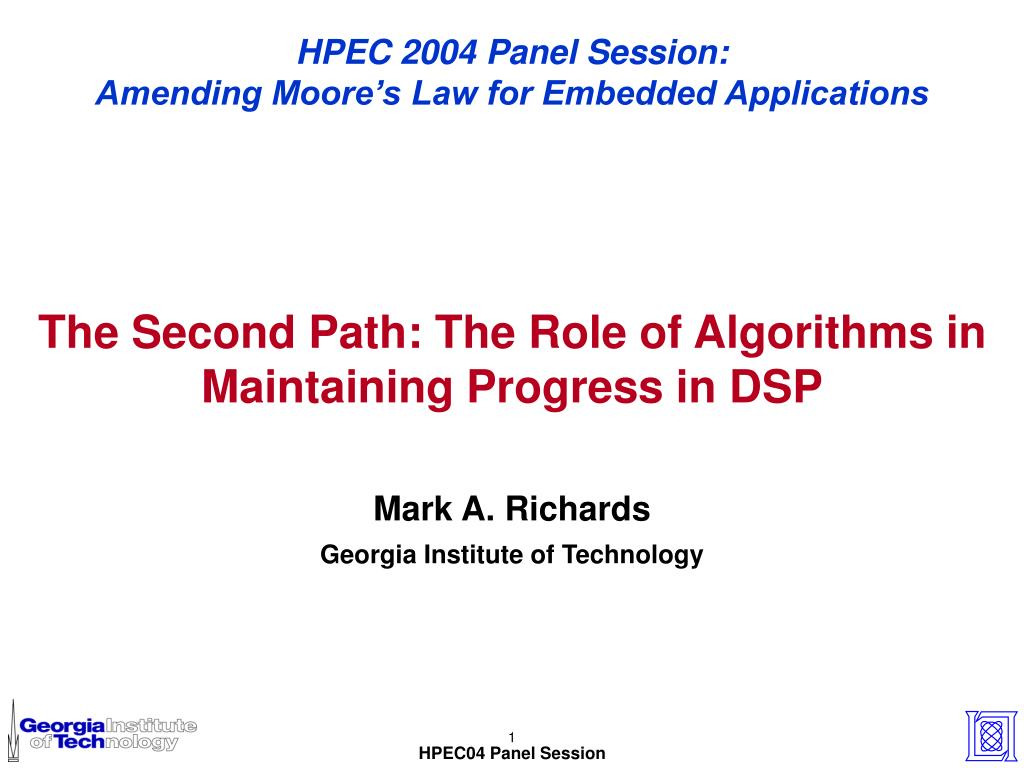 HPEC 2004 Panel Session: