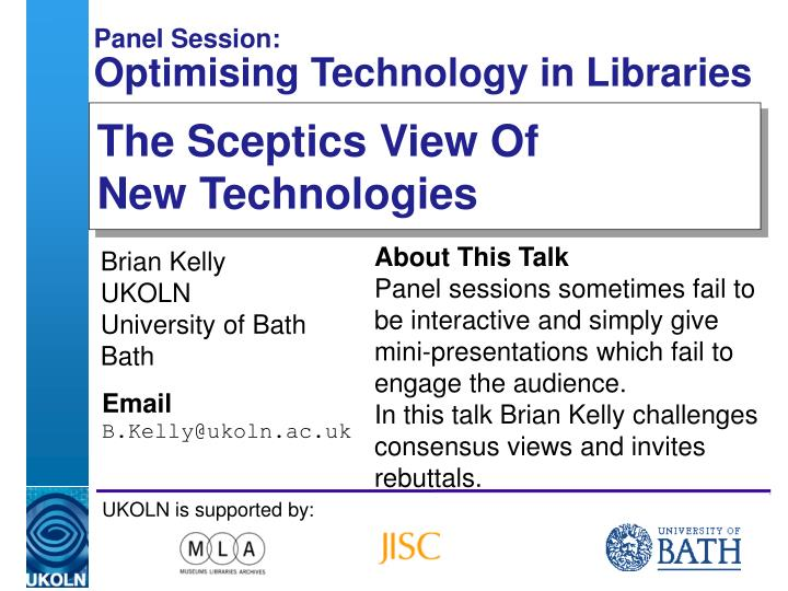 Panel session optimising technology in libraries