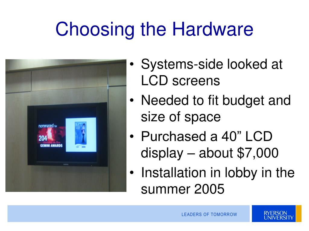 Choosing the Hardware