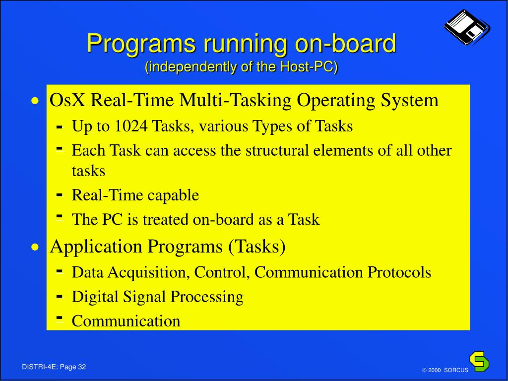 Programs running on-board