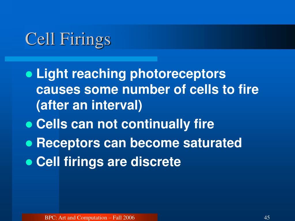 Cell Firings