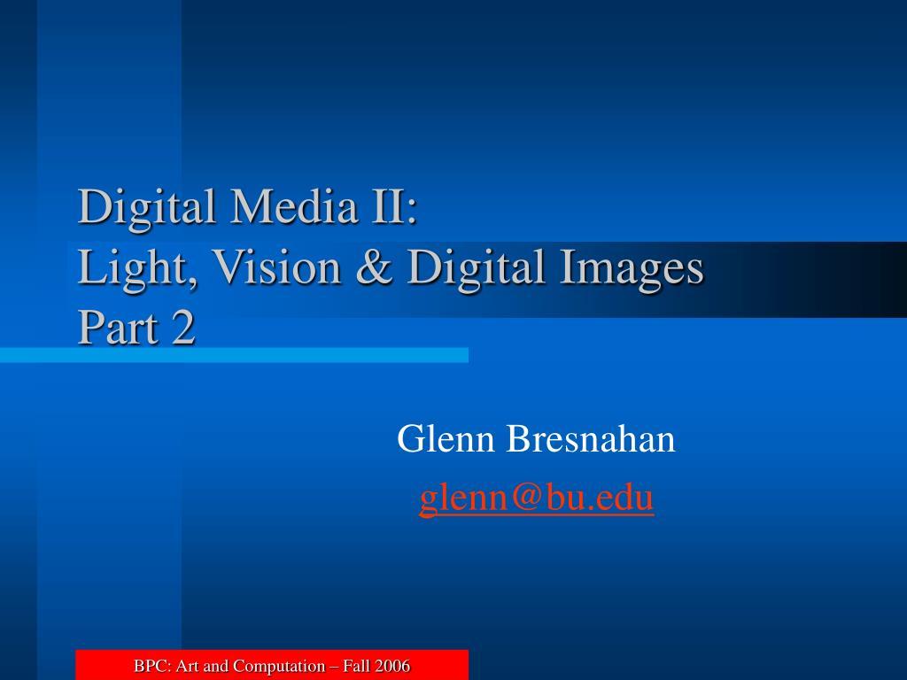 Digital Media II: