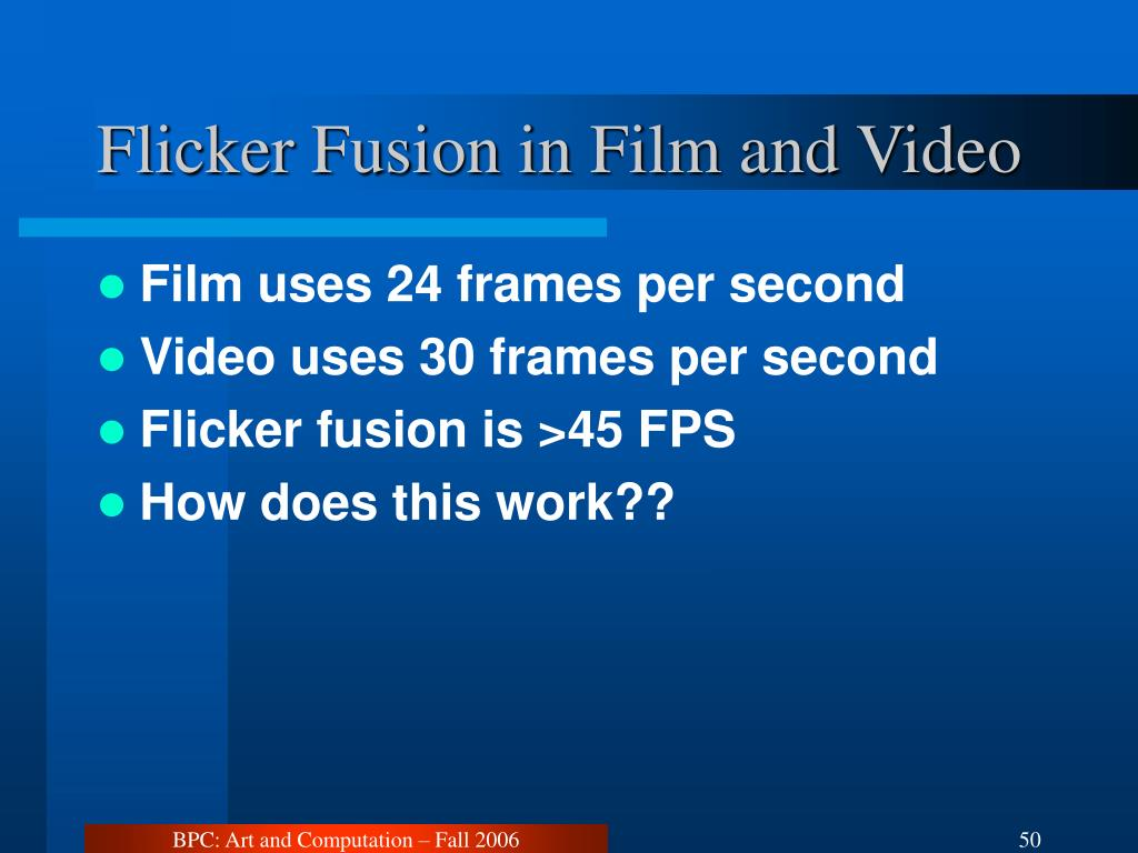 Flicker Fusion in Film and Video