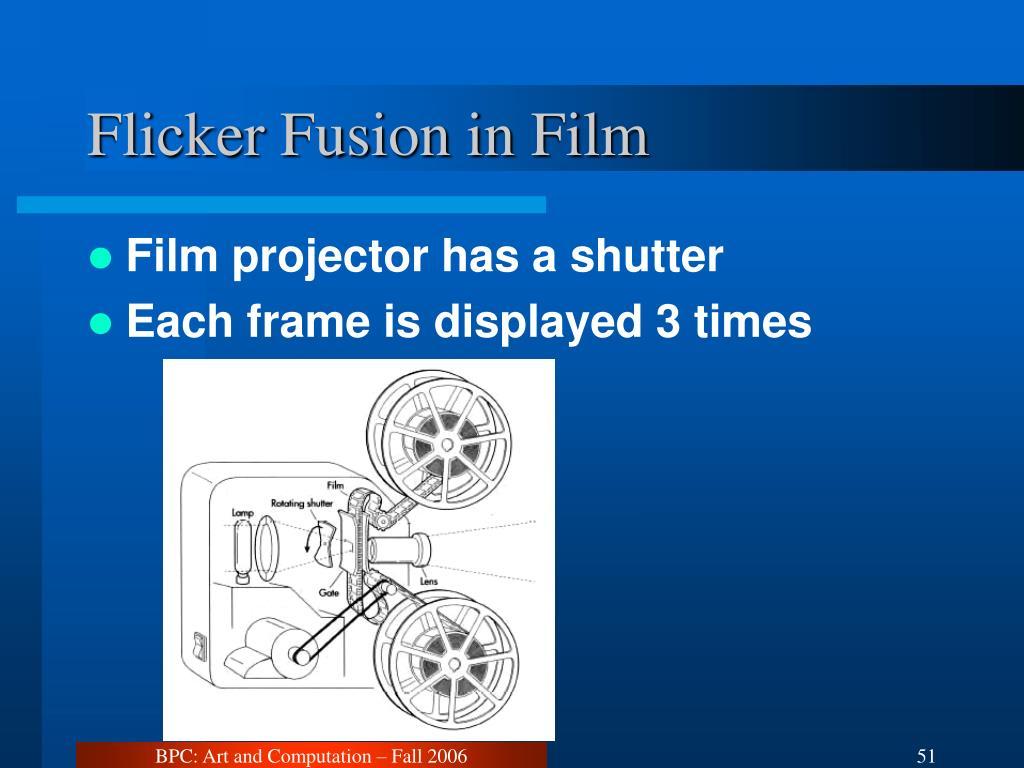 Flicker Fusion in Film