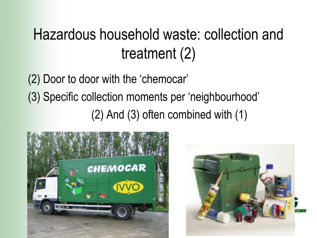 Hazardous household waste: collection and treatment (2)