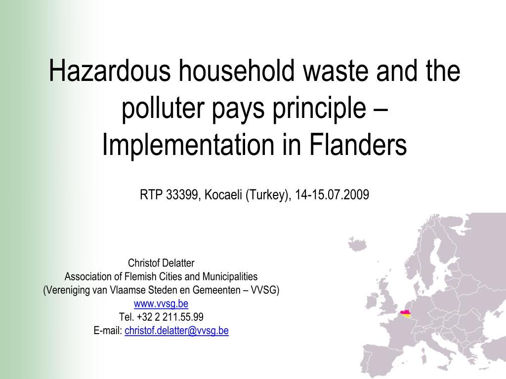 Hazardous household waste and the polluter pays principle –