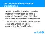use of questions on household characteristics