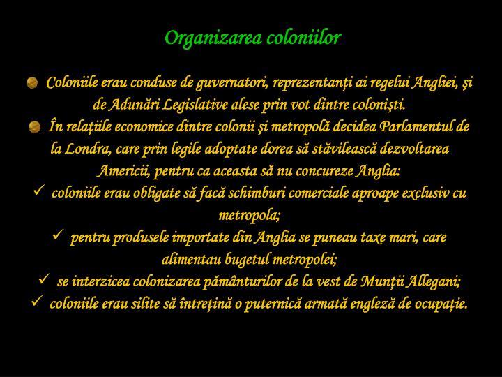 Organizarea coloniilor
