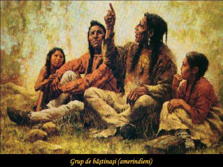 Grup de băştinaşi