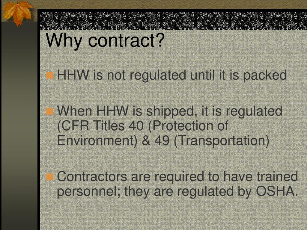 Why contract?