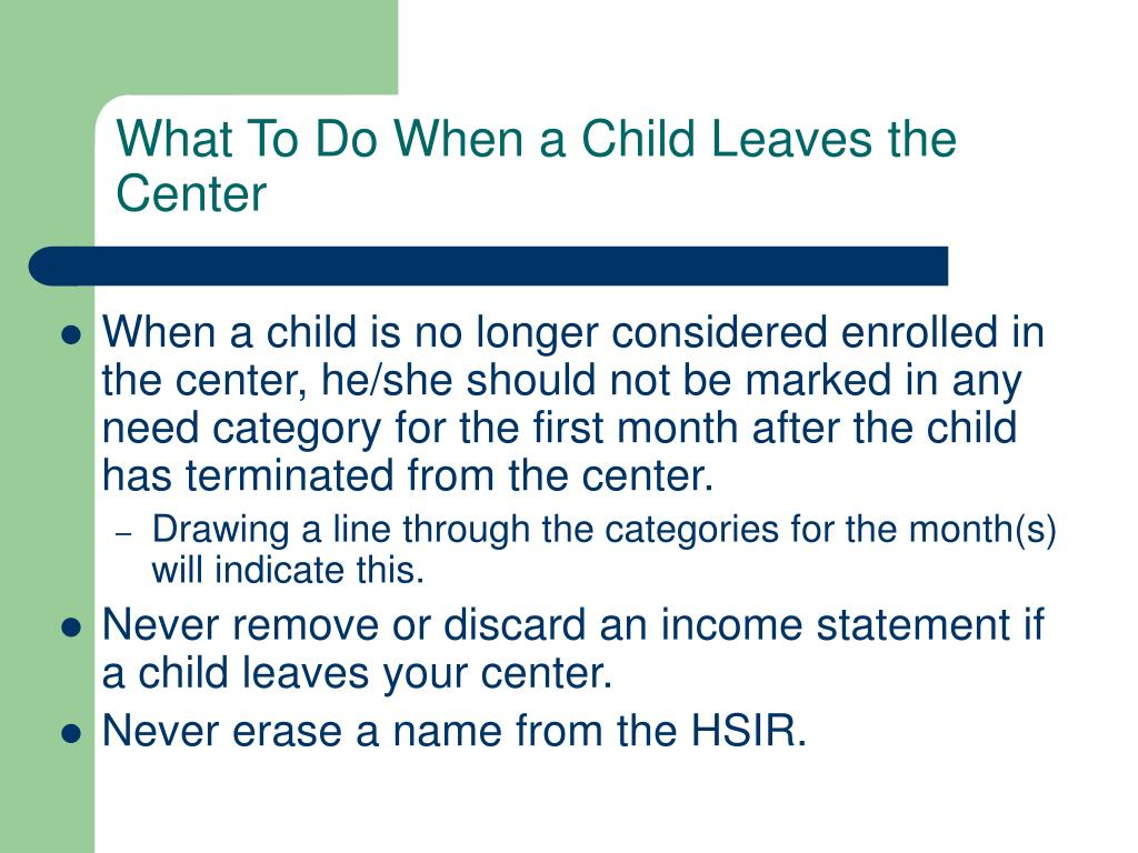 What To Do When a Child Leaves the Center