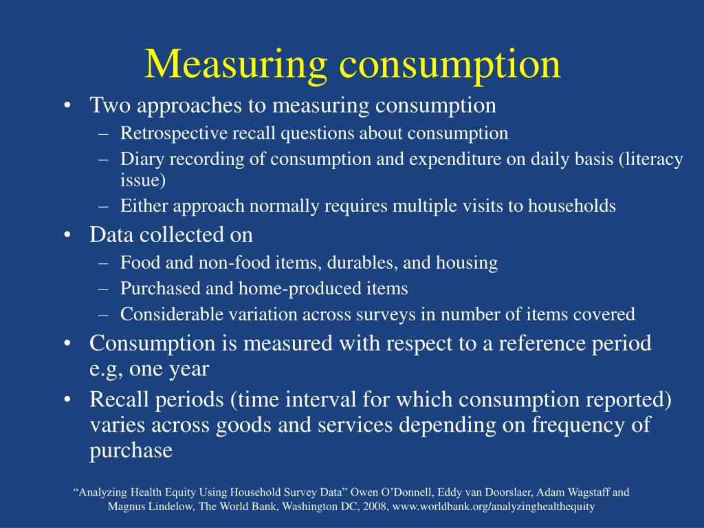 Measuring consumption