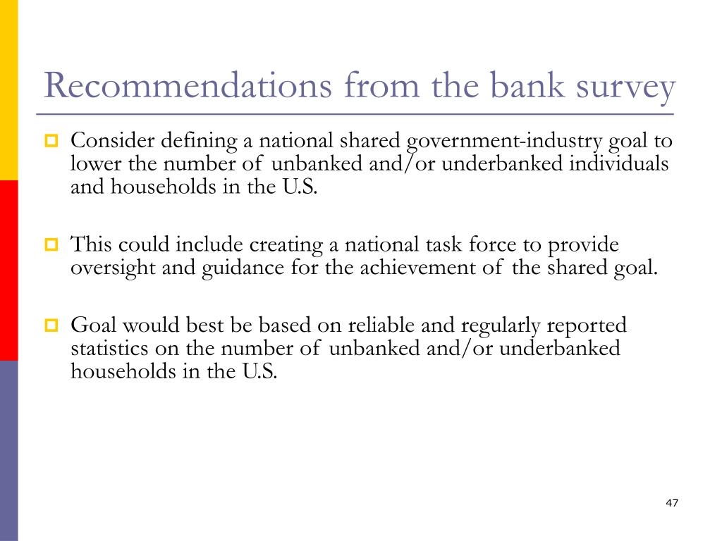 Recommendations from the bank survey